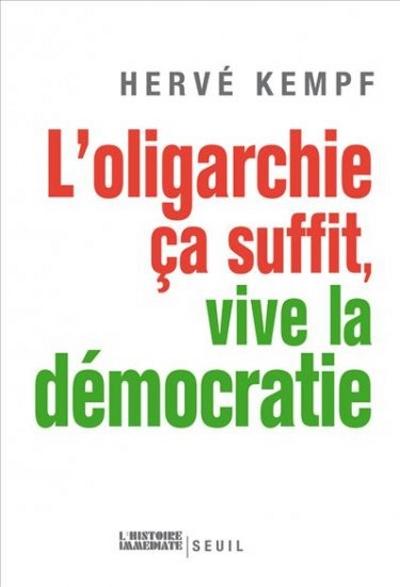 L'oligarchie ça suffit : vive la démocratie !